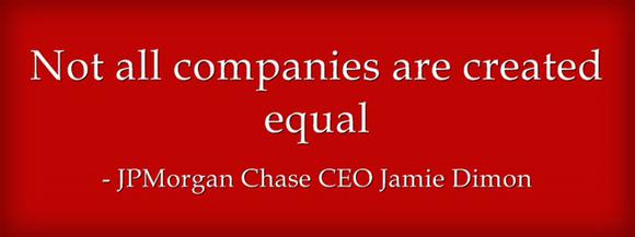 Dimon Quote Not All Companies Are