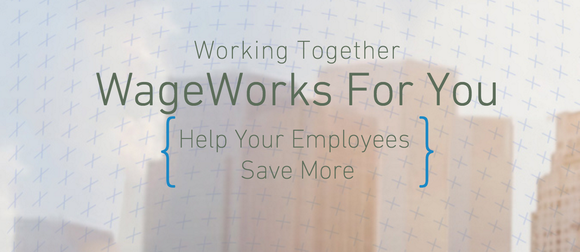 Wage Save More Wageworks