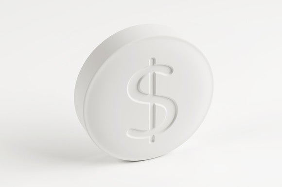 A prescription pill with a dollar sign stamped on it.