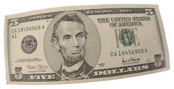 A $5 bill.