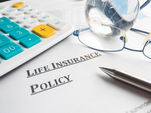 Life insurance policy.