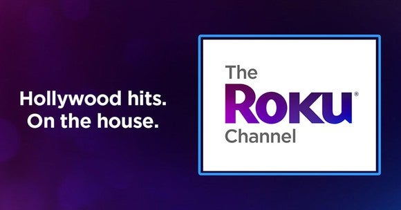"""""""Hollywood hits. On the house."""" and the logo for The Roku Channel."""