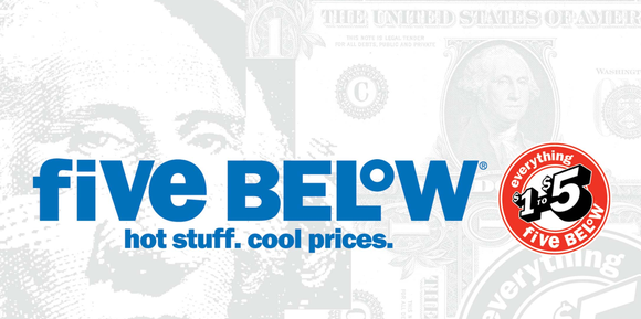 Five Below logo with tagline Hot stuff, cool prices in front of a dollar bill picture.