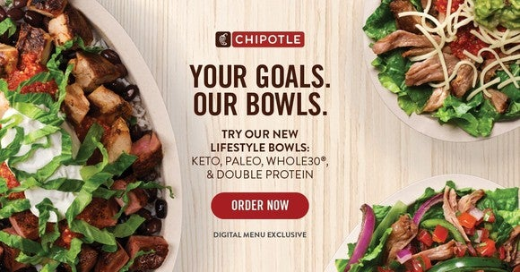 """A Chipotle ad showing three salad bowls, reading: """"Your Goals. Our Bowls. Try our new Lifestyle bowls: Keto, Paleo, Whole30, and Double Protein."""""""