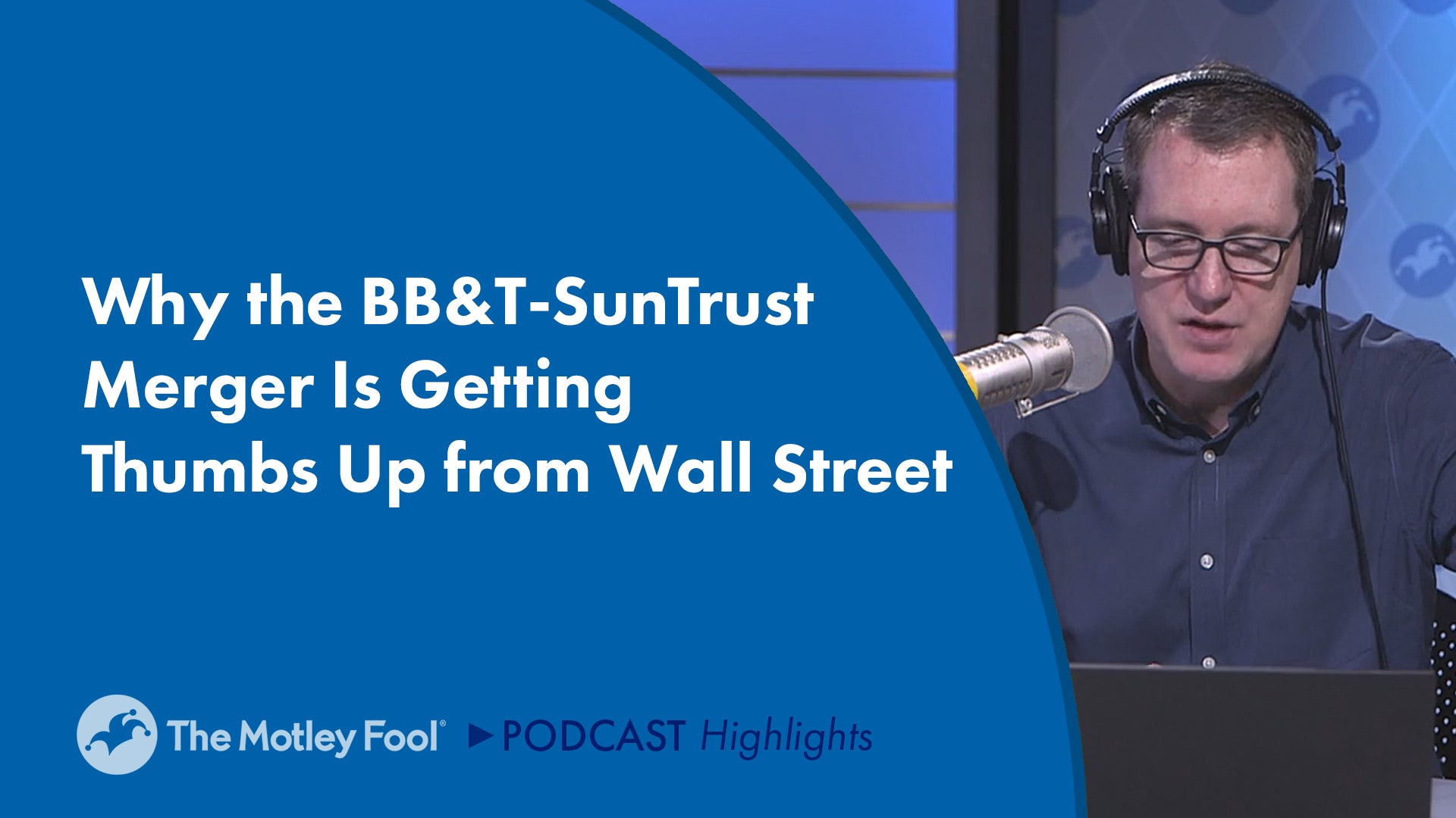 Why the BB&T-SunTrust Merger Is Getting a Thumbs-Up From Wall Street