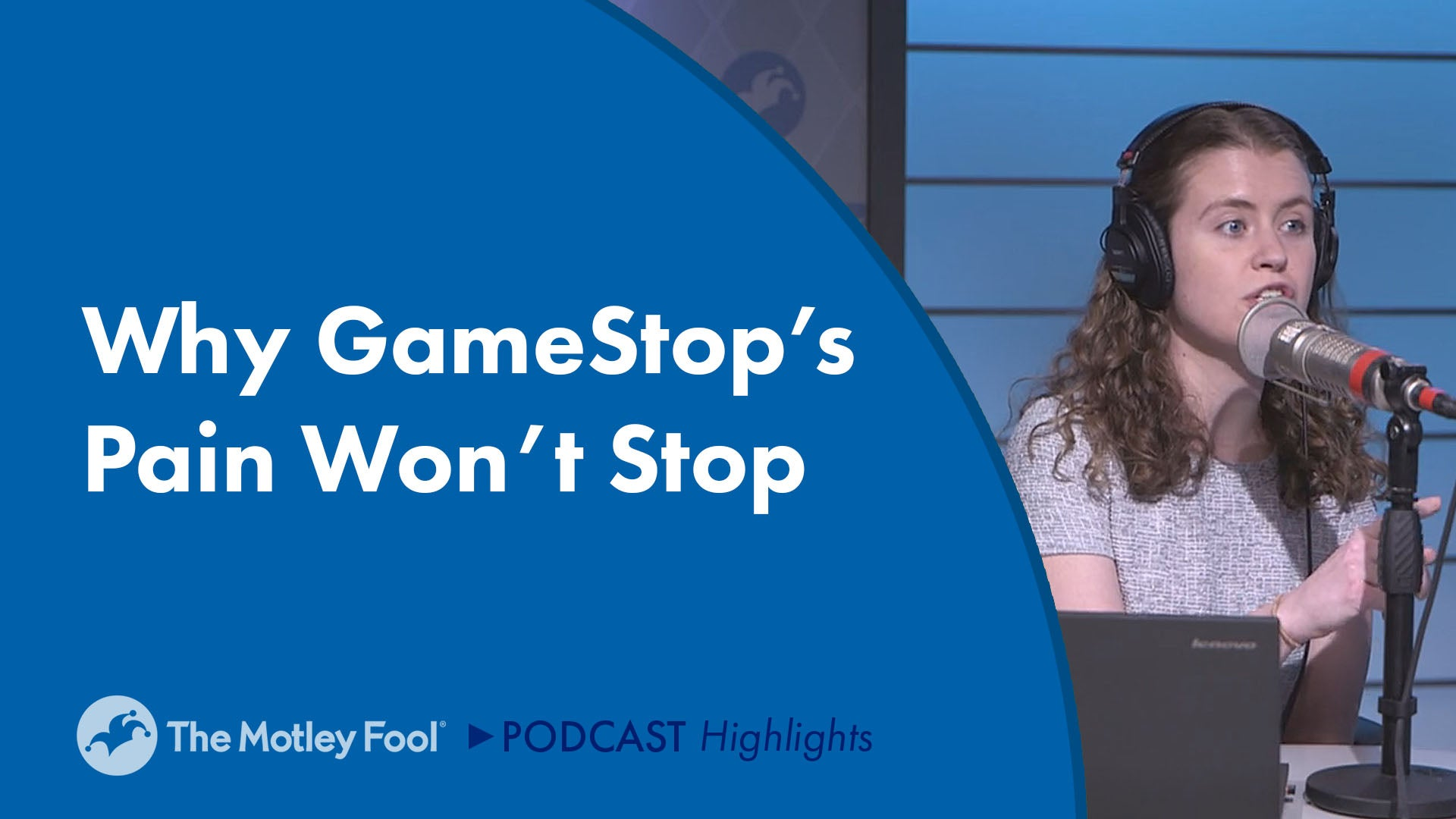 Why GameStop's Pain Won't Stop