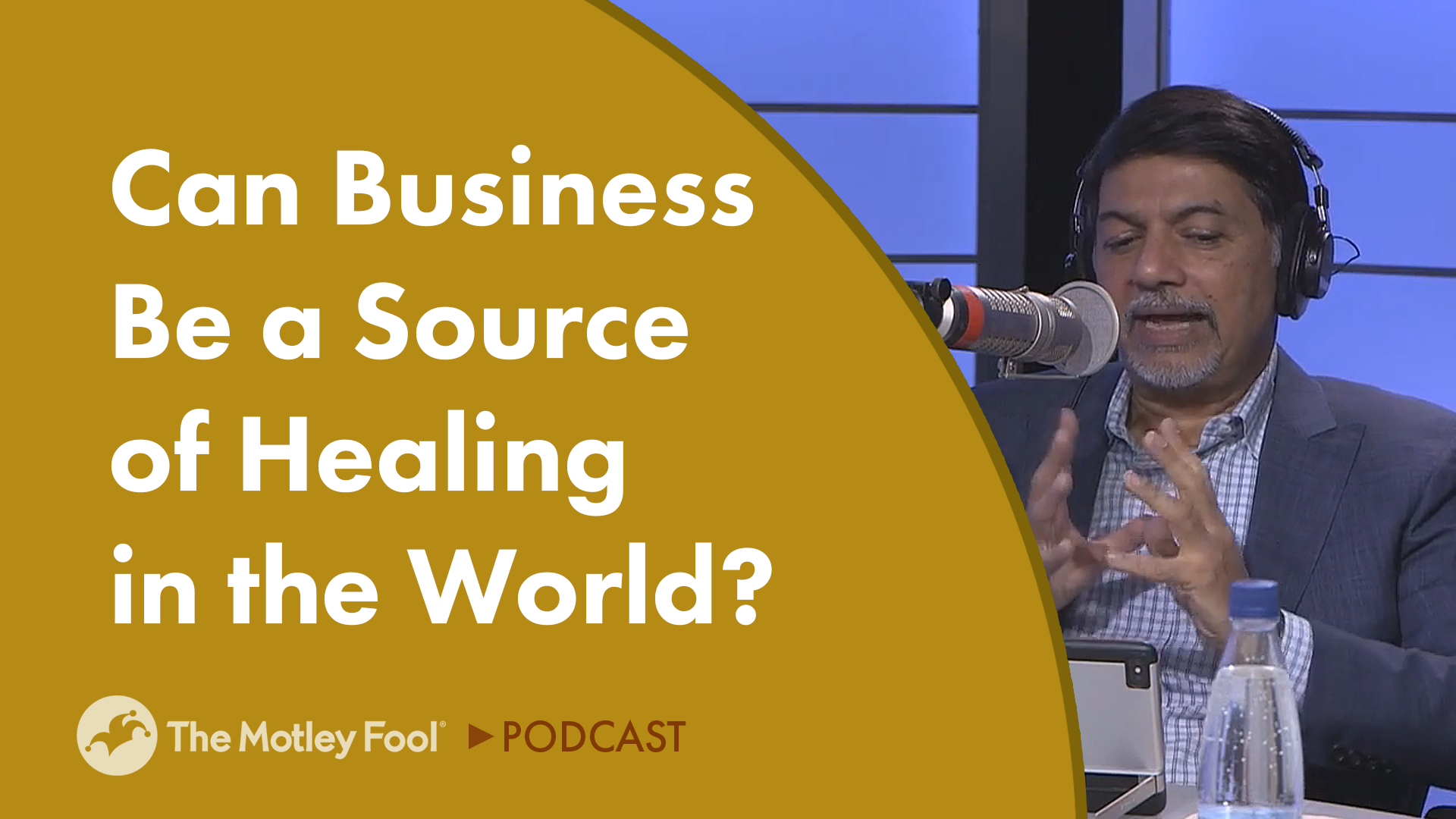 Can Business Be a Source of Healing in the World?