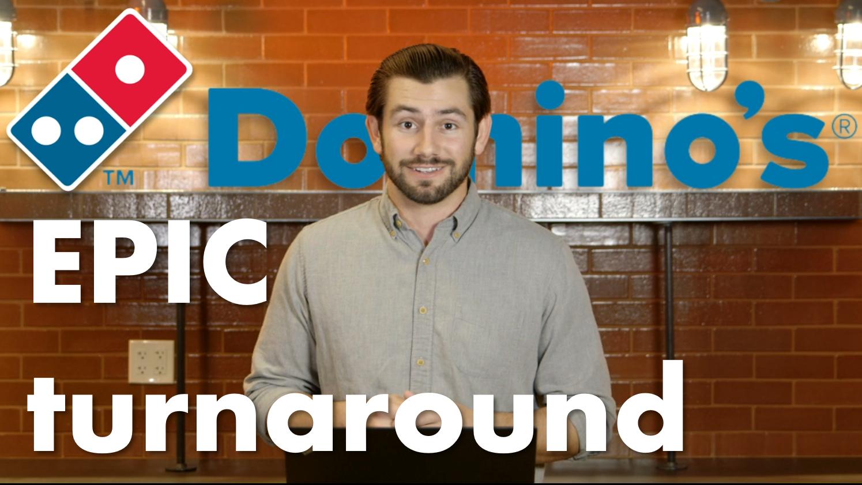 The Secret Behind Domino's Epic Turnaround