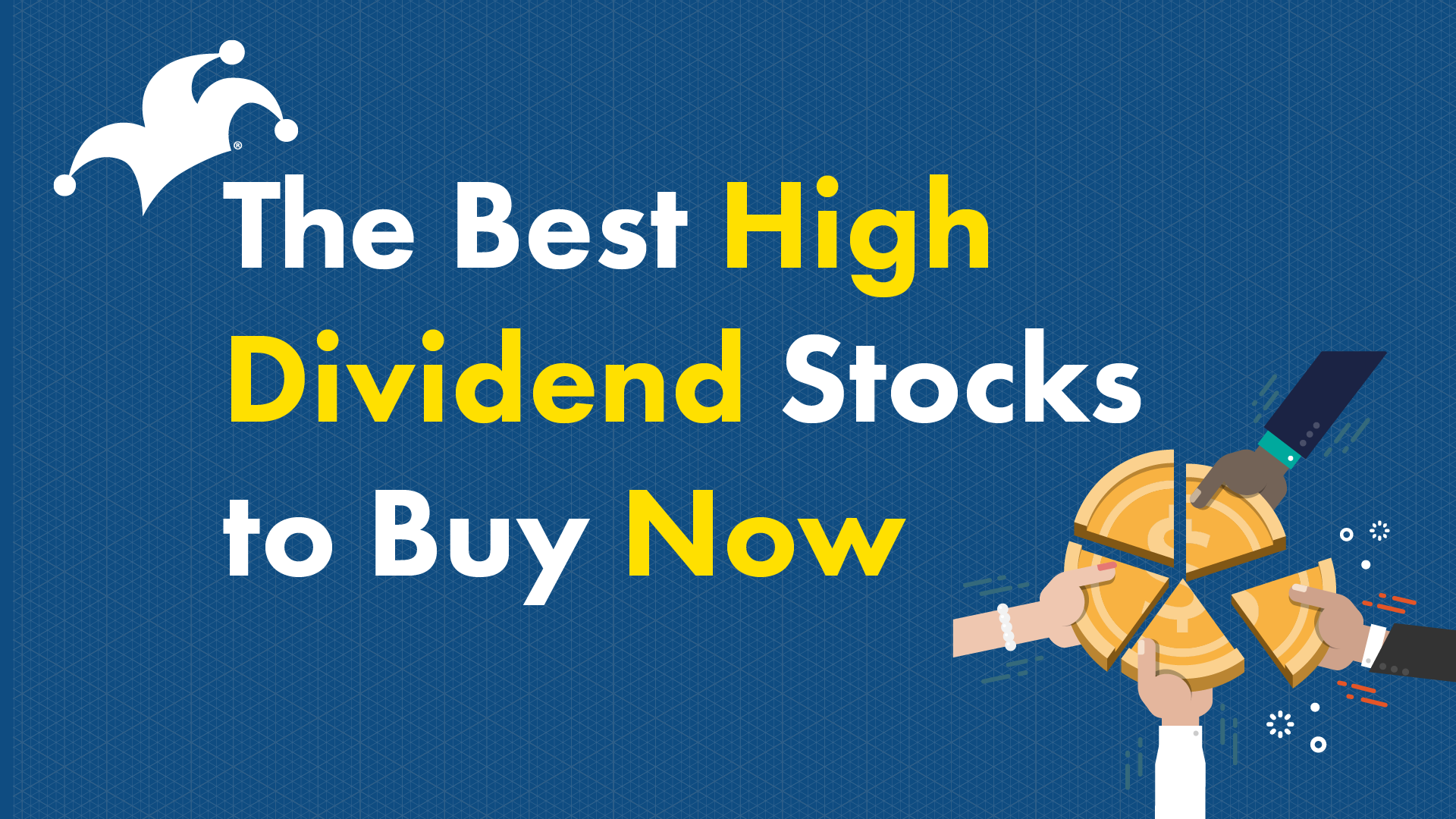 The Best High-Dividend Stocks to Buy Now | The Motley Fool