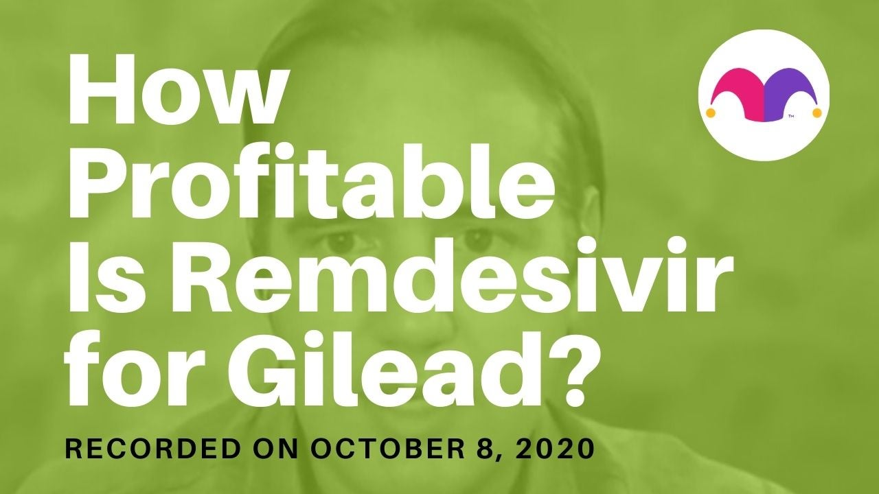 Can Gilead Make Money From Its COVID-19 Treatment Remdesivir?