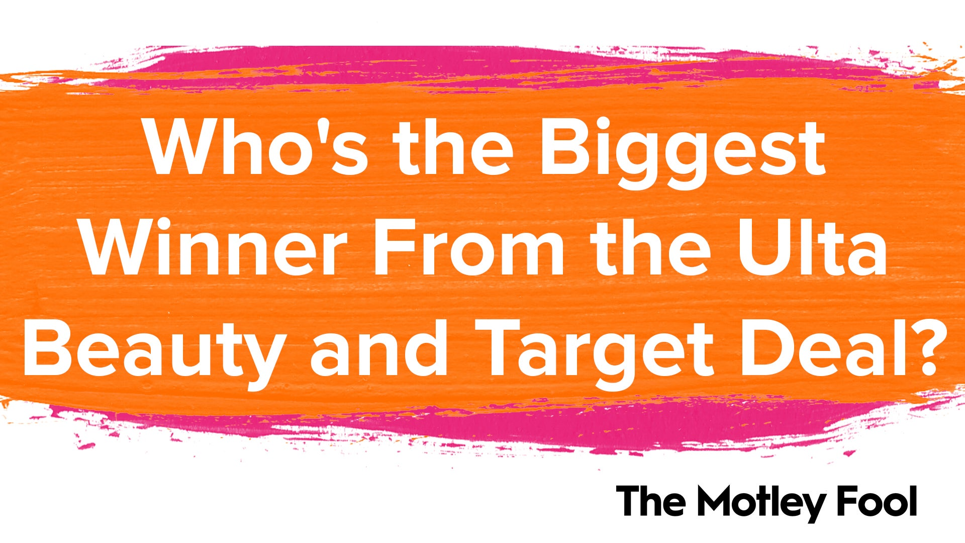 Who's the Biggest Winner From the Ulta Beauty and Target Deal?