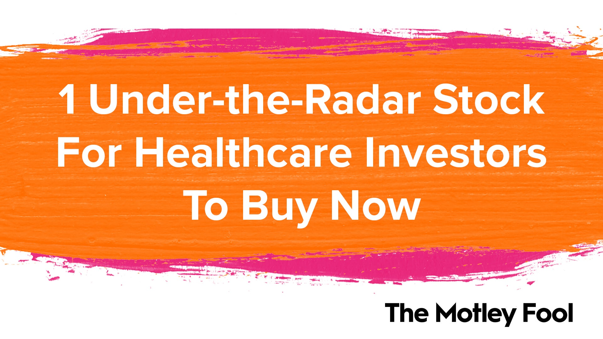 1 Under-the-Radar Stock For Healthcare Investors to Buy Now
