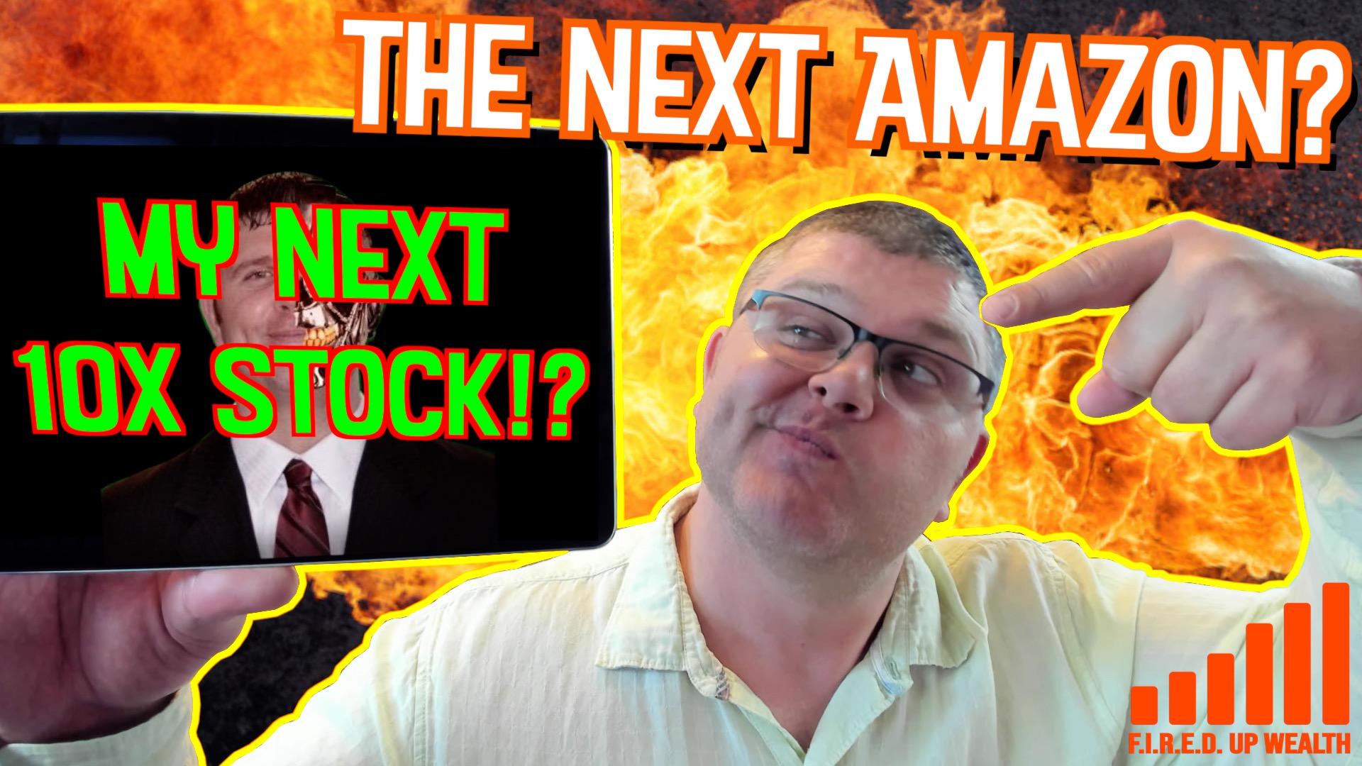 10X Stock: The Next Amazon?