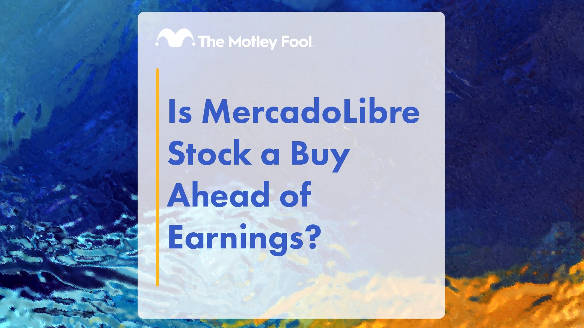 Is MercadoLibre Stock a Buy Ahead of Earnings?