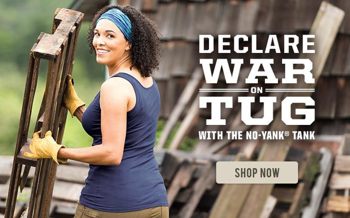 """An advertisement for Duluth Trading Company's No-Yank Tank with the tagline """"declare war on tug."""""""