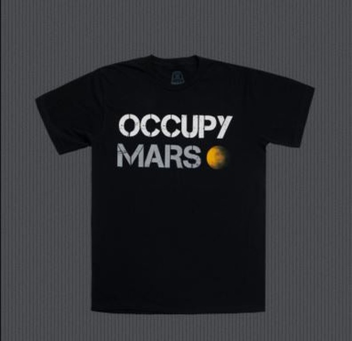 """Occupy Mars"" t-shirt."