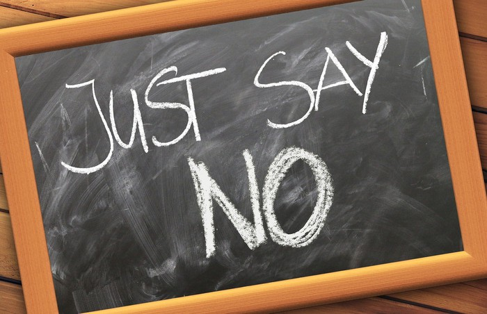 "A chalkboard that says, ""Just Say No."""