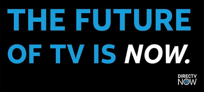 """The DIRECTV slogan: """"The future of TV is NOW."""""""