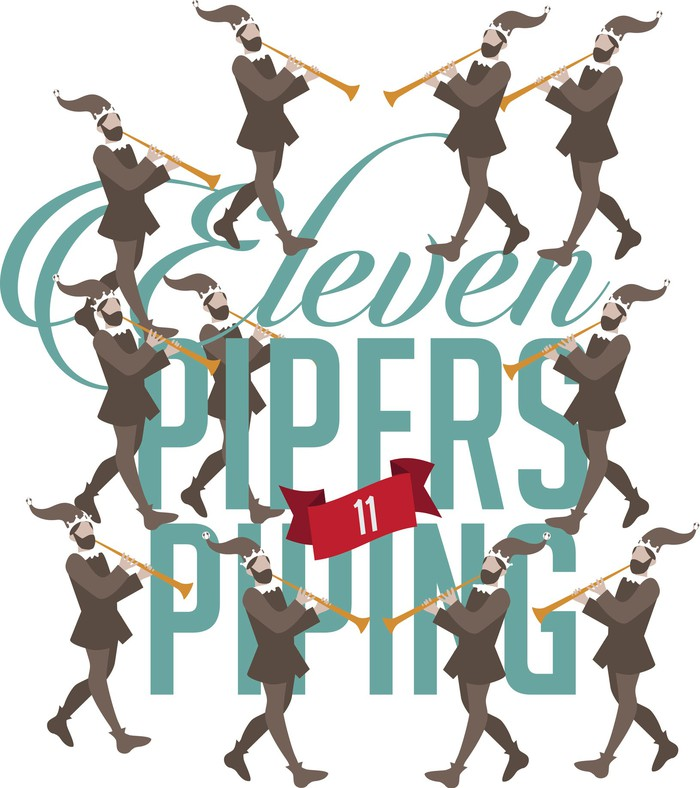 An illustration shows 11 pipers piping