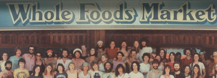 The original employees of the first Whole Foods.
