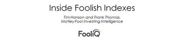 graphic that reads Inside Foolish Indexes, Tim Hanson and Frank Thomas, Motley Fool Investing Intelligence