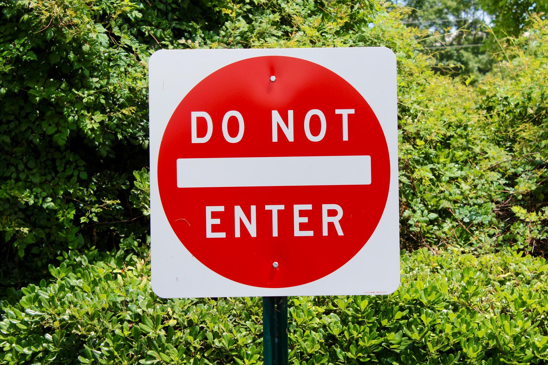 A do not enter sign.
