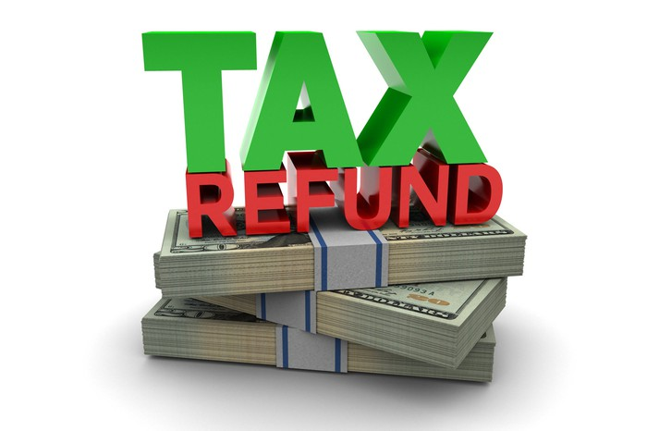 The words tax refund on top of three stacks of twenty dollar bills.