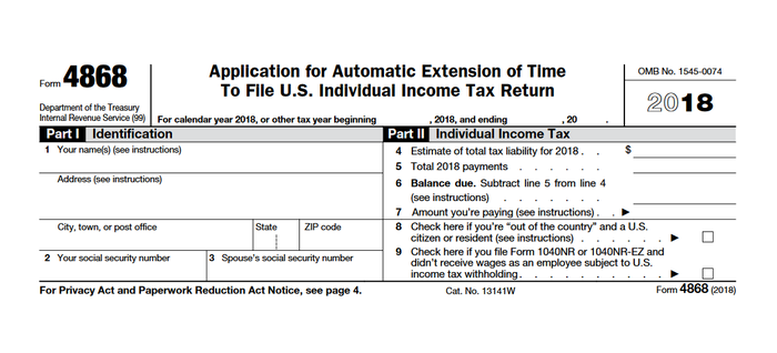 IRS Form 4868 for 2018.