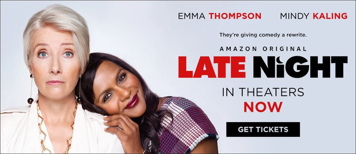 A promotional banner for Late Night starring Emma Thompson and Mindy Kaling.