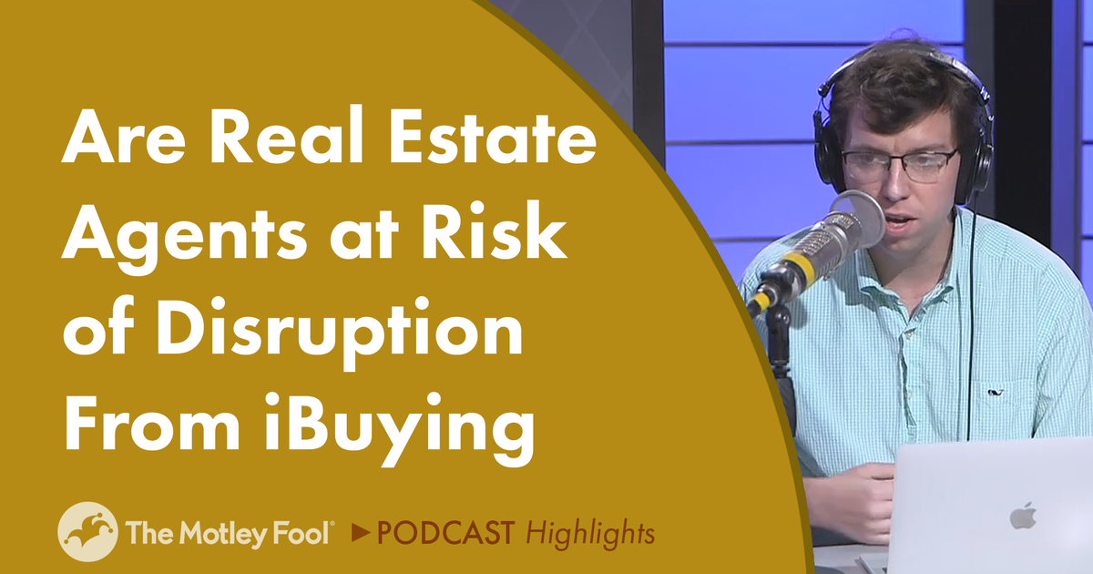 Are Real Estate Agents at Risk of Disruption From iBuying?