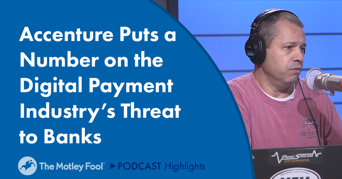 Accenture Puts a Number on the Digital Payment Industry's Threat to Banks