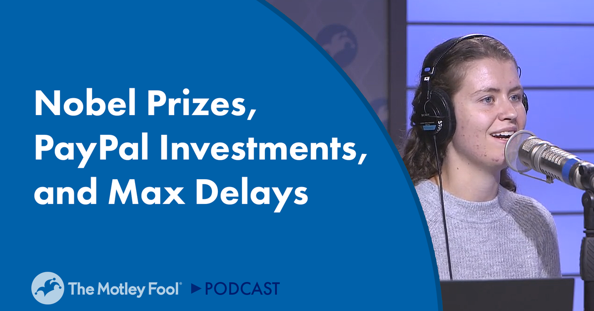 Nobel Prizes, PayPal Investments, and Max Delays