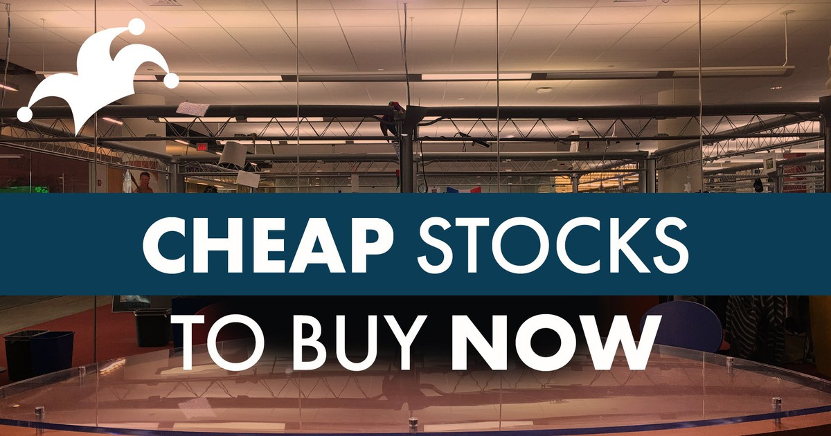 Cheap Stocks to Buy Now (That Aren't Penny Stocks!)