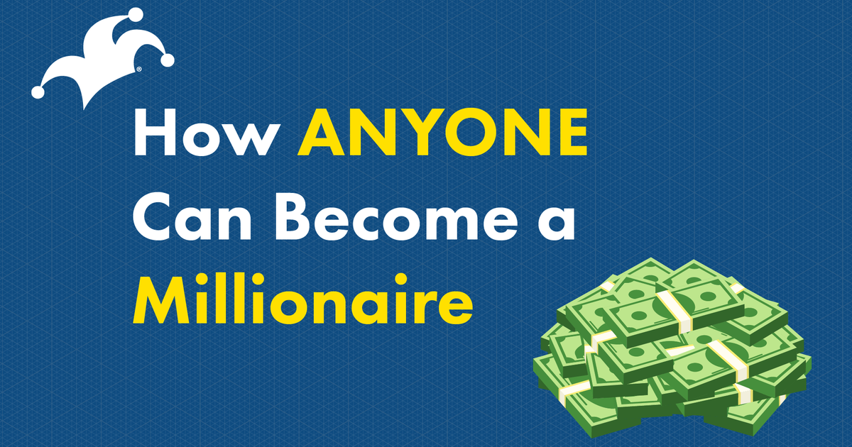 How to Become a Millionaire -- Anyone Can Do it