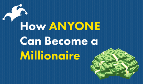 How anyone can become a millionaire