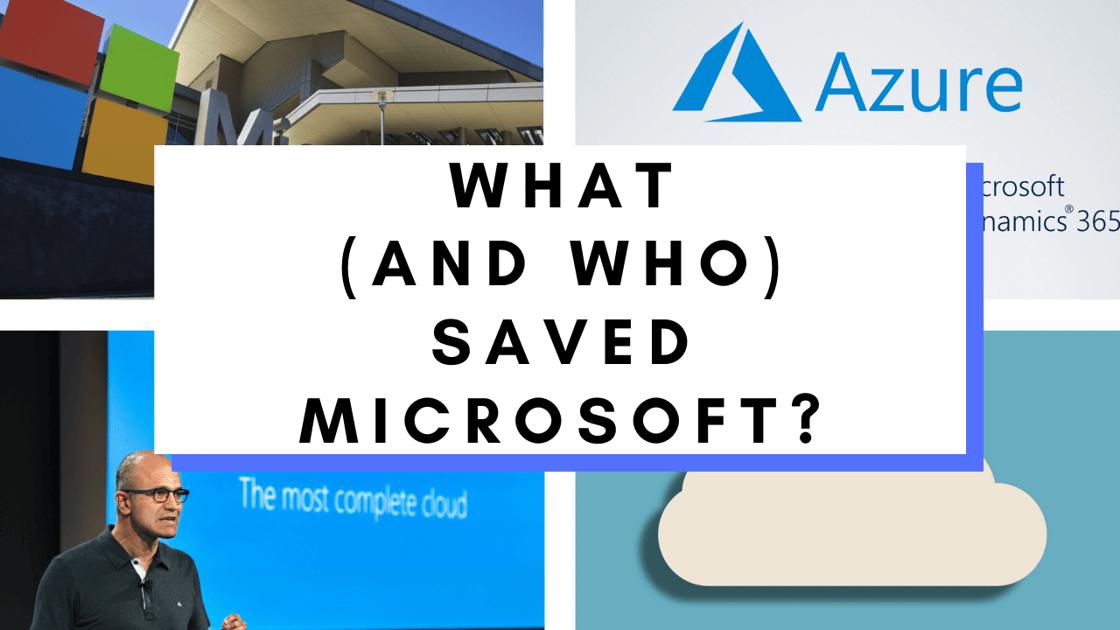 How Satya Nadella and the Cloud Turned Microsoft Around