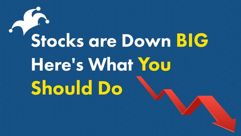 Stocks down big@2x