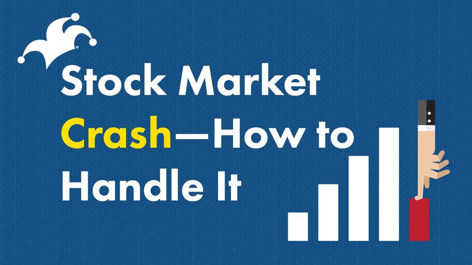 Stock Market Crash How To Handle It