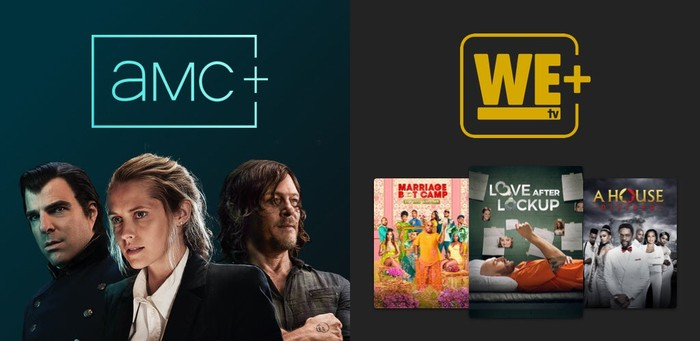 Promotion for AMC+ and WE tv+.