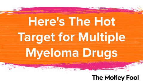 Here_s_The_Hot_Target_for_Multiple_Myeloma_Drugs[1]