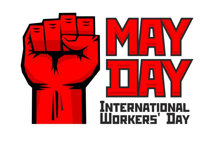 May Day International Workers' Day poster showing a raised fist beside the lettering.