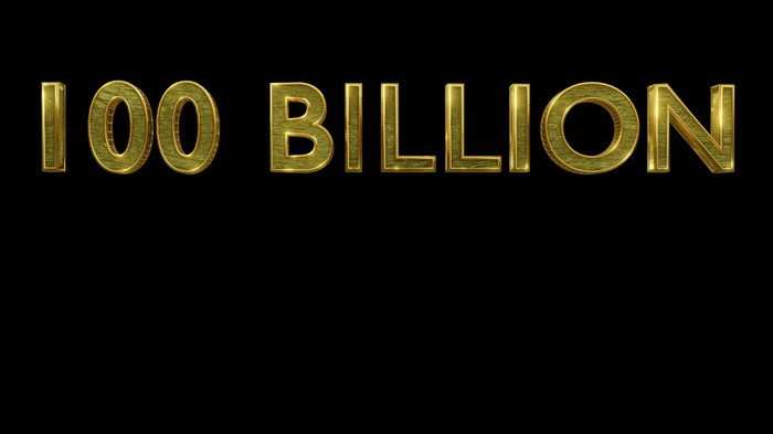The words 100 Billion in gold letters against a black background