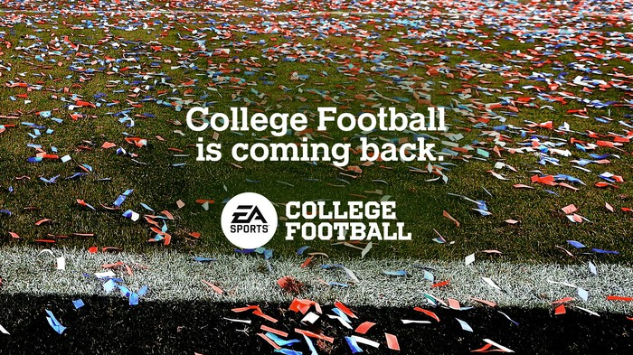 The EA Sports College Football logo and the words college football is coming back shown over a football field.