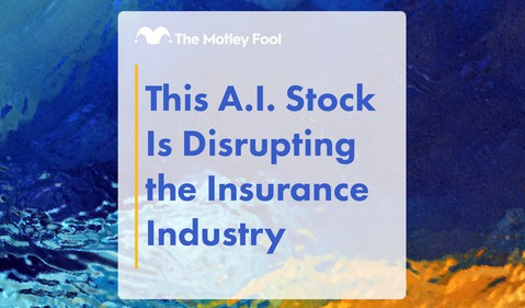 This_A.I._Stock_Is_Disrupting_the_Insurance_Industry